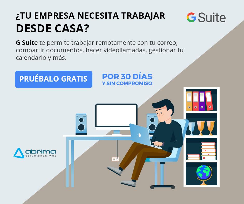 G Suite Gratis x 30 días para Colombia y Perú