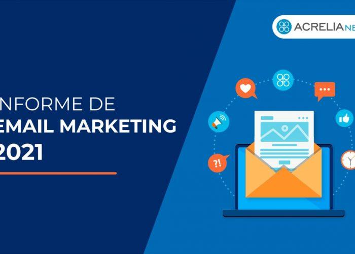 Email marketing en 2021, un informe completo y una infografía