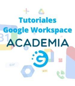 Tutoriales Google Workspace
